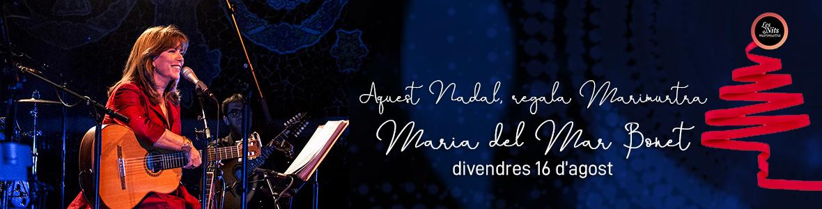 Maria del Mari Bonet | Divendres 16 d'agost | Les Nits de Marimurtra