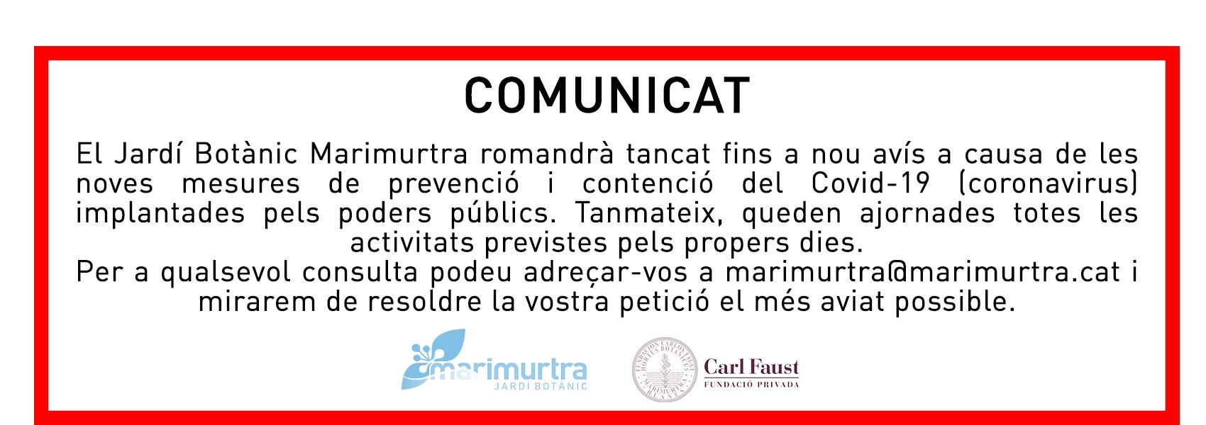 Comunicat Especial Coronavirus Marimurtra Tancat
